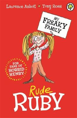My Freaky Family: Rude Ruby: Book 1