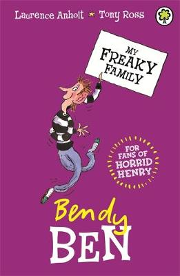 My Freaky Family: Bendy Ben: Book 5