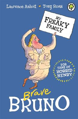 My Freaky Family: Brave Bruno: Book 7
