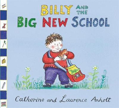 Anholt Family Favourites: Billy and the Big New School