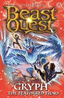 Beast Quest: Gryph the Feathered Fiend: Series 17 Book 1