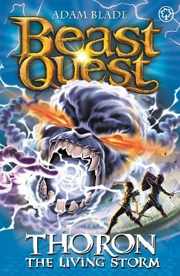 Beast Quest: Thoron the Living Storm: Series 17 Book 2