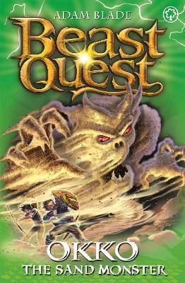 Beast Quest: Okko the Sand Monster: Series 17 Book 3