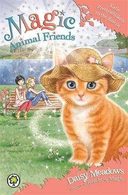 Magic Animal Friends: Katie Prettywhiskers to the Rescue: Book 17