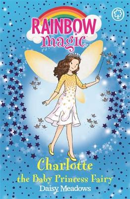 Rainbow Magic: Charlotte the Baby Princess Fairy: Special