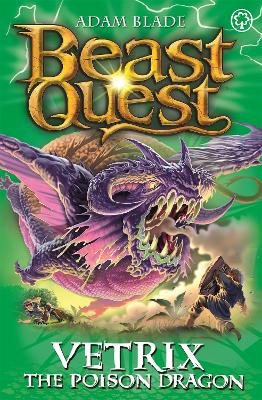 Beast Quest: Vetrix the Poison Dragon: Series 19 Book 3