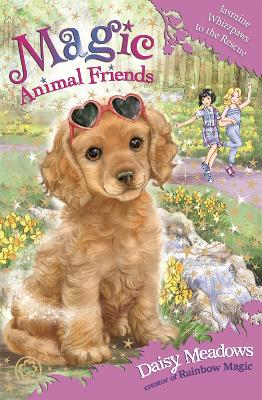 Magic Animal Friends: Jasmine Whizzpaws to the Rescue: Book 29