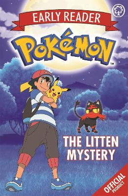 The Official Pokemon Early Reader: The Litten Mystery: Book 6