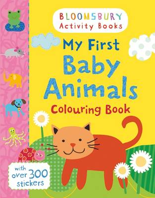 My First Baby Animals Colouring Book
