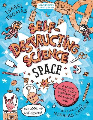Self-Destructing Science: Space