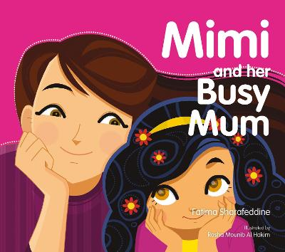 Mimi and Her Busy Mum