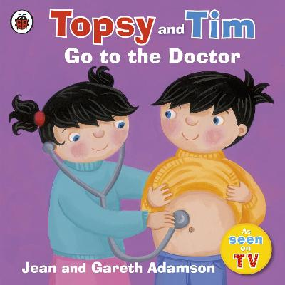 Topsy and Tim: Go to the Doctor