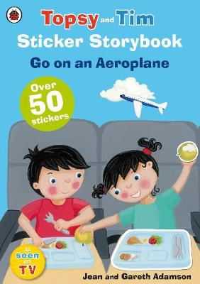 Topsy and Tim Sticker Storybook: Go on an Aeroplane