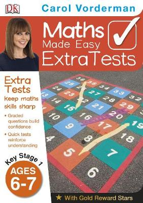 Maths Made Easy Extra Tests Ages 6-7 Key Stage 1