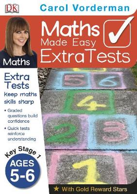 Maths Made Easy Extra Tests Ages 5-6 Key Stage 1