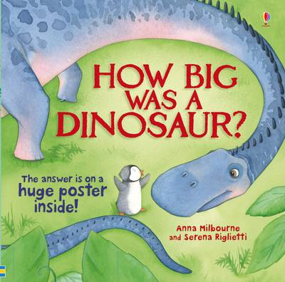 How Big Was A Dinosaur