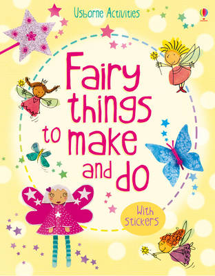 Fairy Things to Make & Do