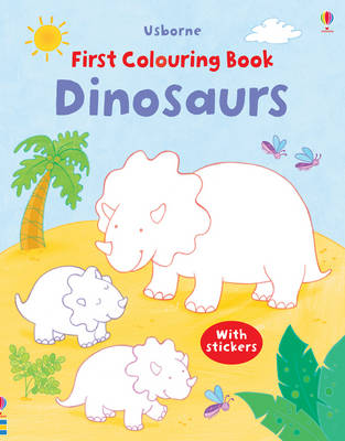 First Colouring Book Dinosaurs with Stickers