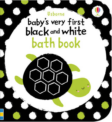 Baby's Very First Black & White Bath Book