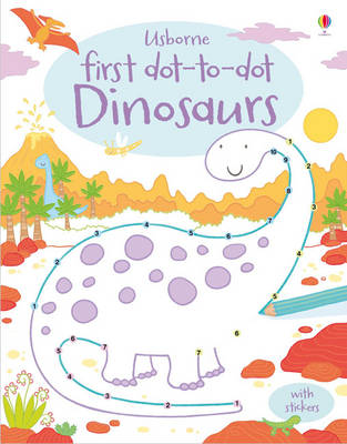 First Dot-to-Dot Dinosaurs