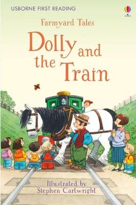 First Reading Farmyard Tales: Dolly and the Train