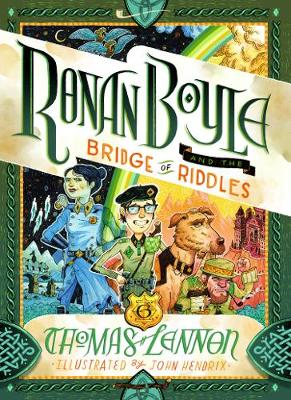 Ronan Boyle and the Bridge of Riddles (Ronan Boyle #1) (UK Editio: UK Edition