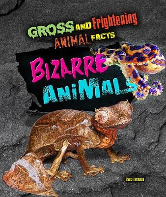 Gross and Frightening Animal Facts: Bizarre Animals