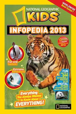National Geographic Kids Infopedia 2013