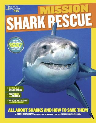 Mission: Shark Rescue: All About Sharks and How to Save Them