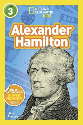 National Geographic Kids Readers: Alexander Hamilton