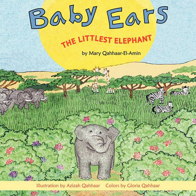 Baby Ears: The Littlest Elephant