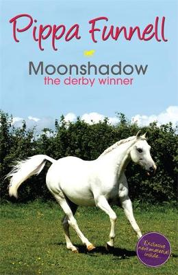 Tilly's Pony Tails: Moonshadow the Derby Winner: Book 11