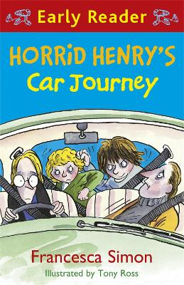 Horrid Henry Early Reader: Horrid Henry's Car Journey: Book 11