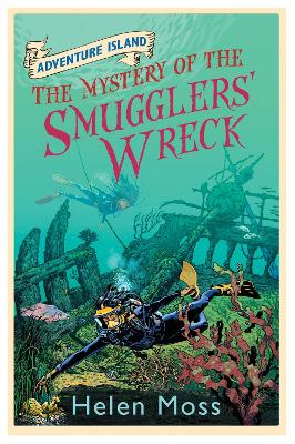 Adventure Island: The Mystery of the Smugglers' Wreck: Book 9