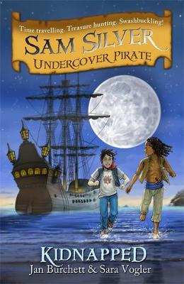 Sam Silver: Undercover Pirate: Kidnapped: Book 3