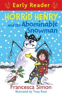 Horrid Henry Early Reader: Horrid Henry and the Abominable Snowman: Book 33