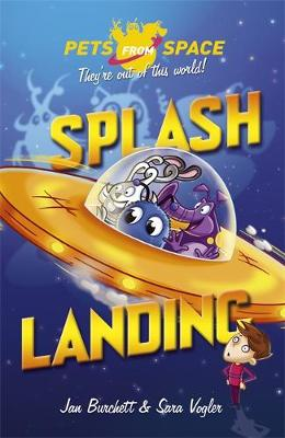 Pets from Space: Splash Landing: Book 1