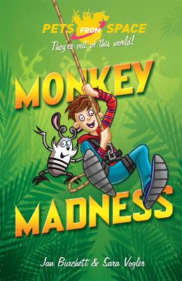 Pets from Space: Monkey Madness: Book 3