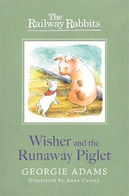 Wisher and the Runaway Piglet: Book 1