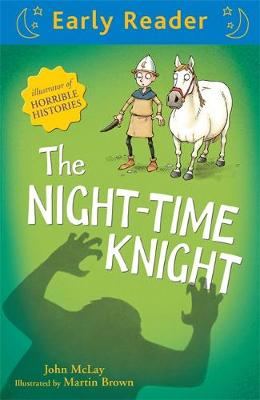 Early Reader: The Night-Time Knight