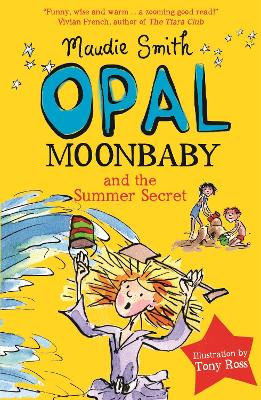 Opal Moonbaby and the Summer Secret: Book 3