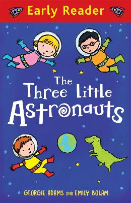 Early Reader: The Three Little Astronauts