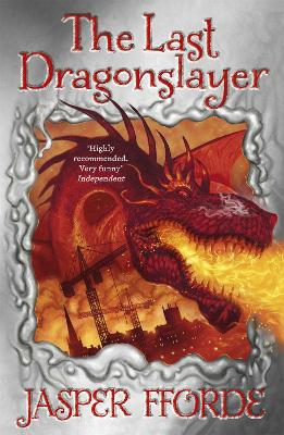 The Last Dragonslayer: Last Dragonslayer Book 1
