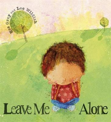Leave Me Alone: A tale of what happens when you face up to a bully