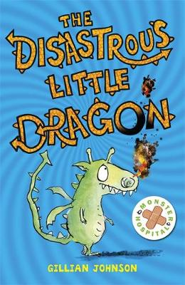 Monster Hospital: The Disastrous Little Dragon: Book 2