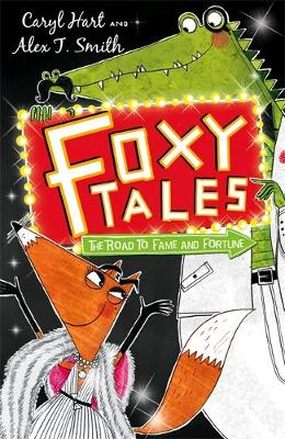 Foxy Tales: The Road to Fame and Fortune: Book 2