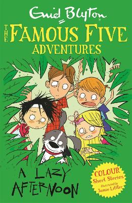 Famous Five Colour Short Stories: A Lazy Afternoon