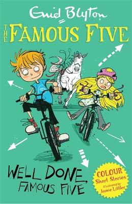 Famous Five Colour Short Stories: Well Done, Famous Five