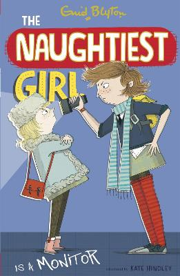 The Naughtiest Girl: Naughtiest Girl Is A Monitor: Book 3