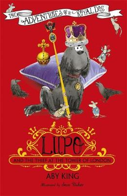 Lupo and the Thief at the Tower of London: Book 3